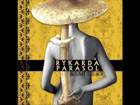 Rykarda Parasol - Take Only What You Can Carry video