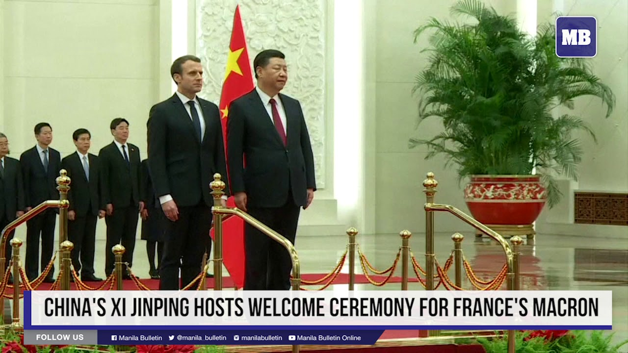 China's Xi Jinping hosts welcome ceremony for France's Macron