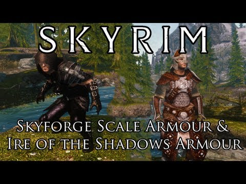 Skyrim Mods: Skyforge Scale Armour & Ire of the Shadows Armour
