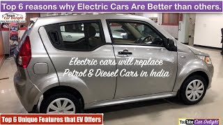 Top 6 Reason To Buy Electric Cars in India | Top 6 Unique Features of Electric Cars