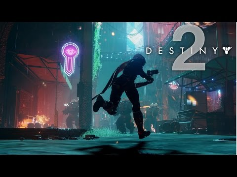 Destiny 2  - Official Gameplay Reveal Trailer