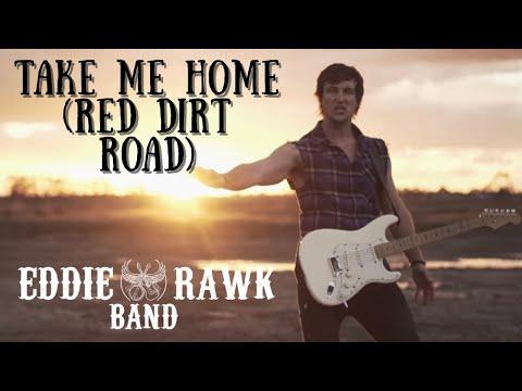 Download Eddie Rawk - Take Me Home Red Dirt Road   2019 Mp4 baru