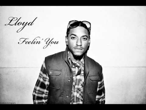 Lloyd - Feelin You