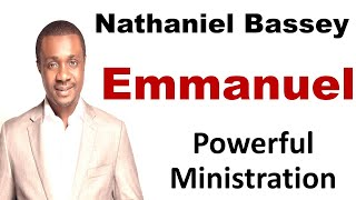 Nathaniel Bassey Praise and worship Songs EMMANUEL Nathaniel Bassey  gospel music