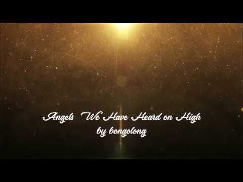 Misc Christmas - Angels We Have Heard On High