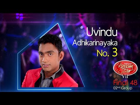 Dream Star Season 7 | Final 48 ( 02nd Group ) Uvindu Adhikarinayaka - 10-06-2017