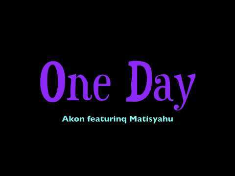 One Day - Matisyahu Ft. Akon Music Videos