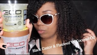 Eco Styler| Black Castor Flaxseed Oil Gel VS Coconut Oil Gel