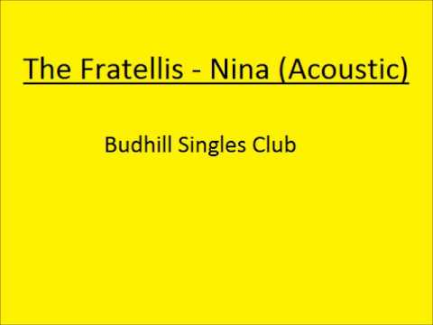 The Fratellis - Nina
