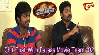 Chit Chat With Pataas Movie Team || Dil Raju || Nandamuri Kalyan Ram || 02