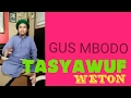 GUS MBODO TASYAWUF WETON HARI PON