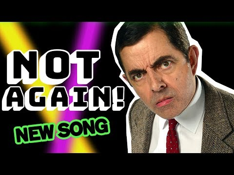 Not Again! | The Single | NEW Mr Bean Music Video | Mr Bean Official