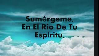 Sumérgeme Jesus Adrian Romero ( con letras)