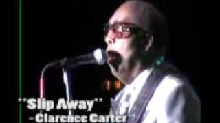 Clarence Carter Sings Slip Away At Live Concert