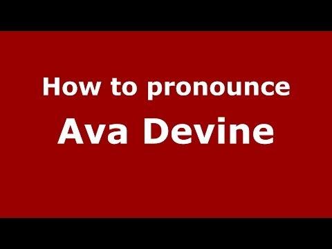 How To Pronounce Ava Devine (italian italy)  - Pronouncenames video