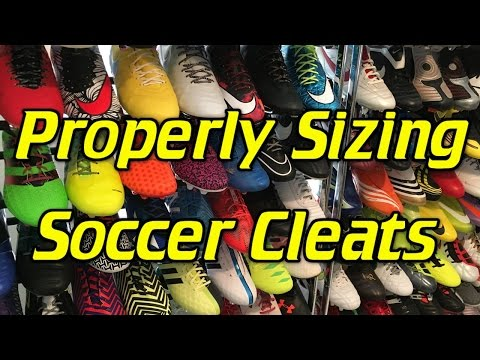 How to Properly Size and Fit a pair of Soccer Cleats/Football Boots