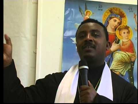 Reese Adbarat London Debre Tsion Church - Wede wch endawetut sema_by Deacon Tariku(EOTC) P_1