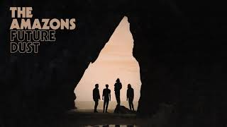 The Amazons - 25 (Official Audio)