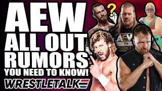 AEW All Out Rumors, Returns & Surprises! | WrestleTalk