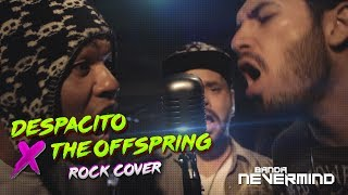 download lagu Despacito Cover Rock X Offspring Banda Nevermind gratis