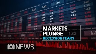 Global recession fears see $60 billion wiped from Australian stock market | ABC News