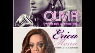 Love & Hip Hop NY : Erica Mena or Olivia / (song) Where Do I Go From Here
