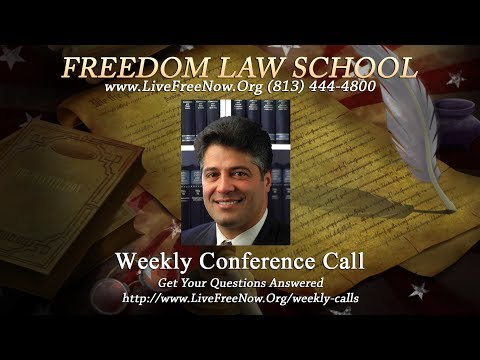 Freedom Law School Weekly Conference Call - March 17, 2015
