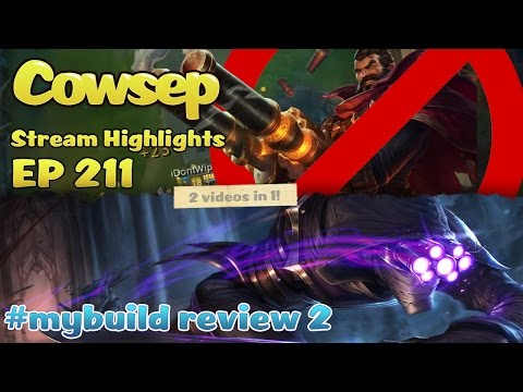 Cowsep Stream Highlights EP 211 + build reviews #2