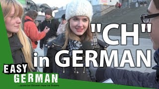 """How to pronounce """"CH"""" in German? 