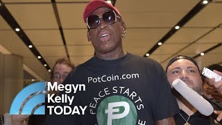 At North Korea Summit, Dennis Rodman Is 'Henry Kissinger Of Our Time' | Megyn Kelly TODAY