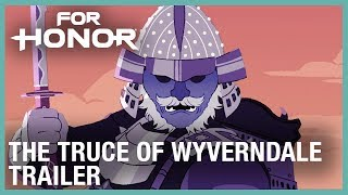 For Honor: The Truce of Wyverndale | Trailer | Ubisoft [NA]
