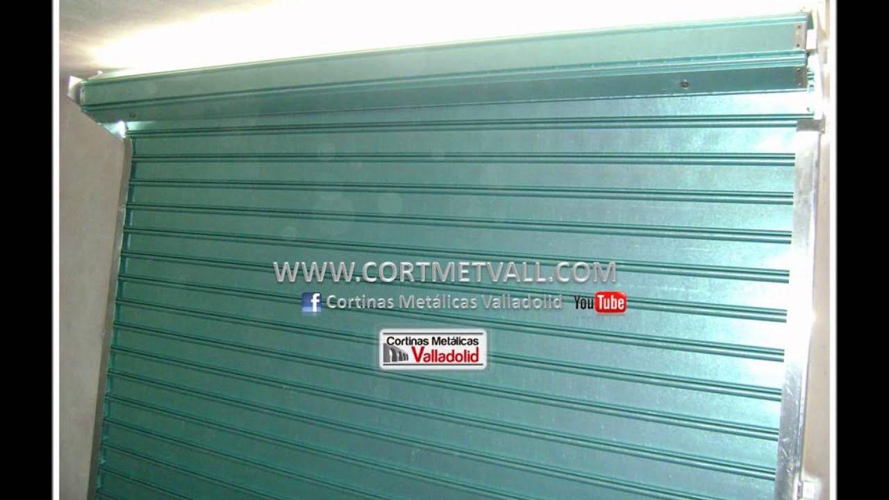Cortina metalica euroamericana 2 youtube - Cortinas valladolid ...