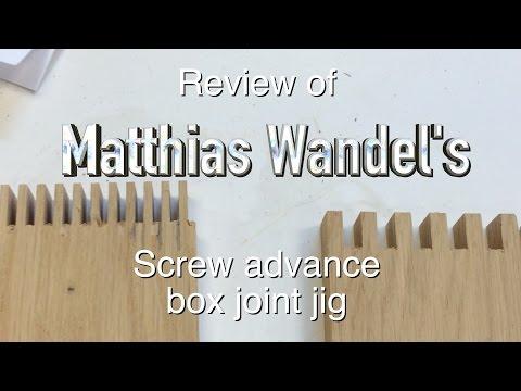 Review of Matthias Wandel's screw advance box-joint jig.  FarmCraft101