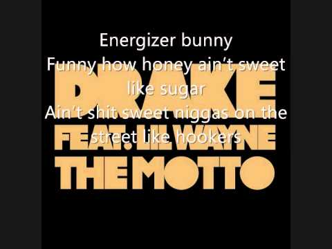 Drake ft Lil Wayne: The Moto (Lyrics)