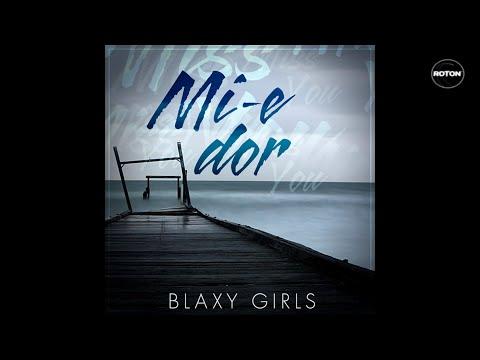 Sonerie telefon » Blaxy Girls – Mi-e dor