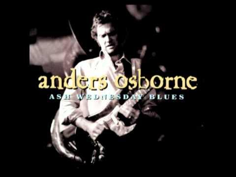 Anders Osborne - Stuck On My Baby