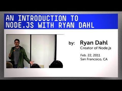 Introduction to Node.js with Ryan Dahl
