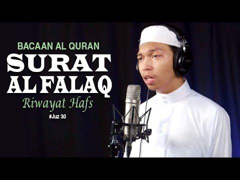 Bacaan Al Quran Riwayat Hafs   113 Surat Al Falaq   Oleh Ustadz Abdurrahim