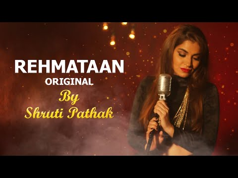 REHMATAAN -  Shruti Pathak