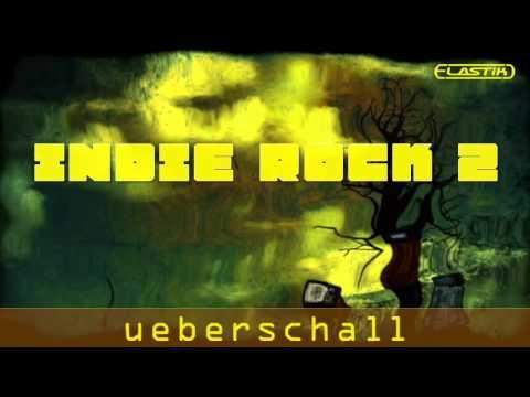 Ueberschall - Indie Rock 2