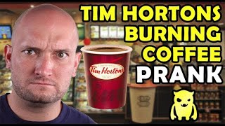 Tim Hortons Burning Coffee Prank - Ownage Pranks