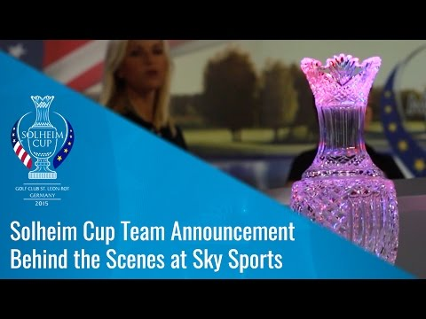 Solheim Cup Team Announcement - Behind The Scenes at Sky Sports