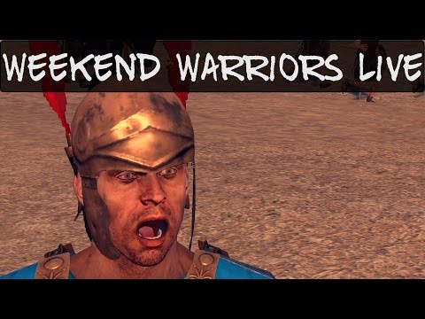 Heir's Weekend Warriors Live July 26th 2014 Total War Rome 2