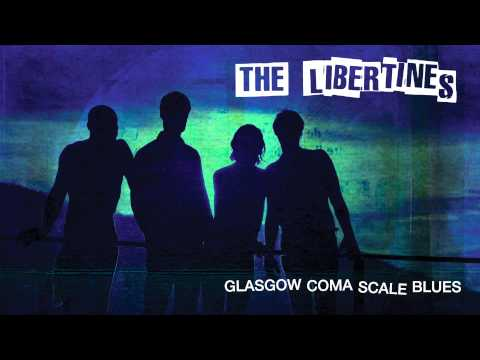 Libertines - Glasgow Coma Scale Blues