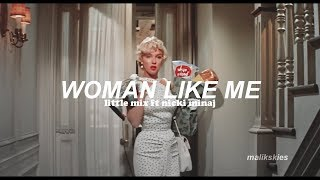 Little Mix - Woman Like Me ft Nick Minaj (Traducida al español)