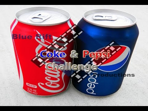 Blue Rift Adventures - The Coke or Pepsi Challenge