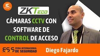 Cámaras CCTV con software de control de acceso ZKTeco - Diego Fájardo - Ferias ESS 2019