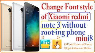 Change Font style of Xiaomi redmi note 3 without rooting phone  miui8  hindi