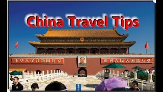 China Travel Tips for 1st Time China Travelers, Save Money, Avoid Scams