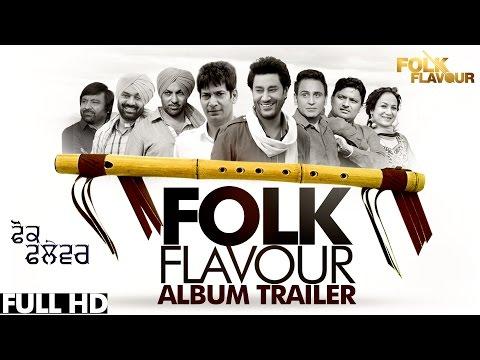 Folk Flavour   Official Album Trailer   New Punjabi Songs 2015   Latest Punjabi Songs 2015 video